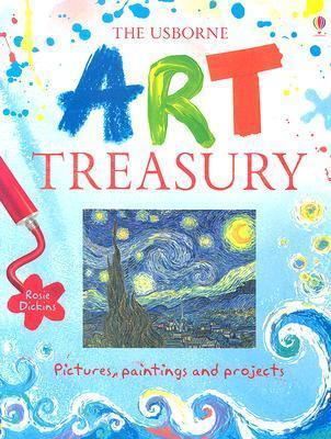 The Usborne Art Treasury Rosie Dickins