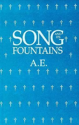Song and Its Fountains George William Russell