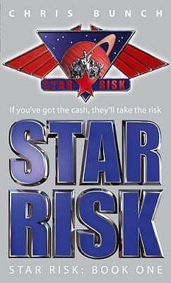 Star Risk (Star Risk, #1)  by  Chris Bunch