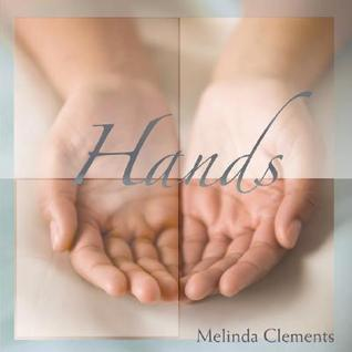 Hands Melinda Clements