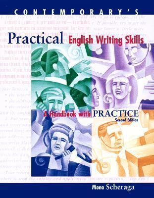 Practical English Writing Skills: A Handbook with Practice  by  Mona Scheraga