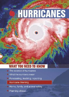 Hurricanes: What You Need to Know  by  Goose Lane Editions
