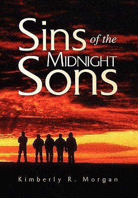 Sins of the Midnight Sons Kimberly R. Morgan