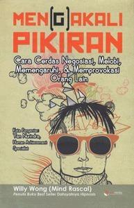 Men(g)akali Pikiran  by  Willy Wong