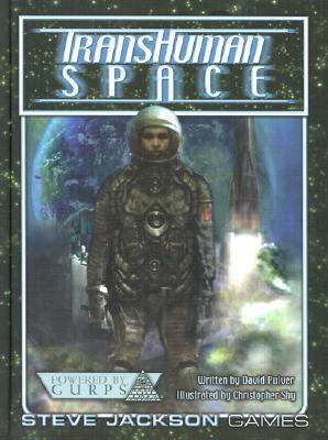 Transhuman Space  by  David L. Pulver