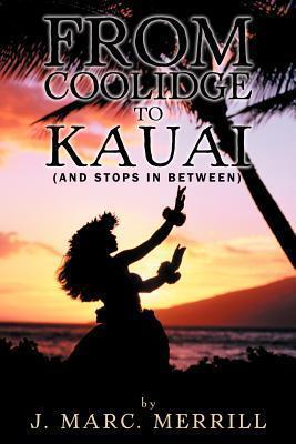 From Coolidge to Kauai: J. Marc Merrill