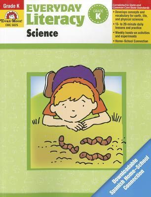 Everyday Literacy Science, Grade K  by  Evan-Moor Educational Publishers
