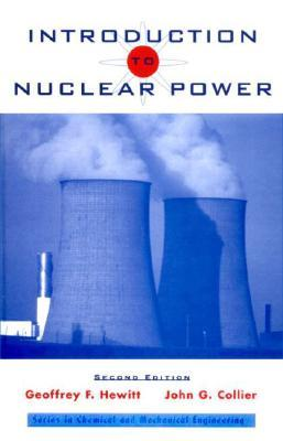 Introduction To Nuclear Power  by  Geoffrey F. Hewitt