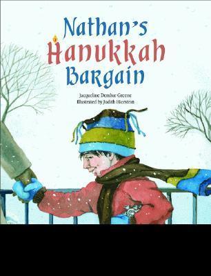 Nathans Hanukkah Bargain  by  Jacqueline Dembar Greene