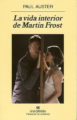 La Vida Interior de Martin Frost Paul Auster