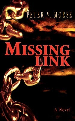 Missing Link  by  Peter V. Morse