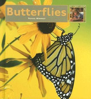 Butterflies (My First Look at: Insects) (My First Look at: Insects)  by  Theresa Wimmer
