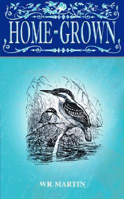 Home-Grown W.R. Martin