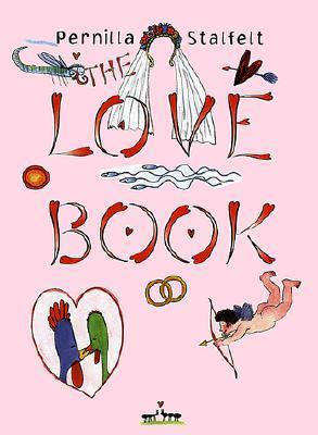 The Love Book Pernilla Stalfelt