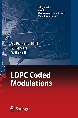 LDPC Coded Modulations  by  Michele Franceschini
