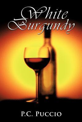 White Burgundy P.C. Puccio