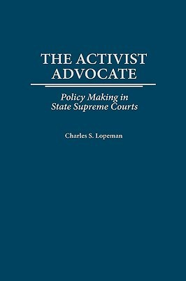 John Andrew Frey: Policy Making in State Supreme Courts  by  Charles S. Lopeman