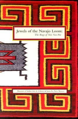Jewels of the Navajo Loom: The Rugs of Teec Nos Pos  by  Ruth K. Belikove