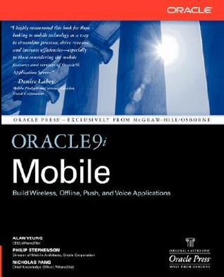 Oracle9i Mobile  by  Alan Yeung