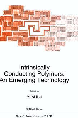 Intrinsically Conducting Polymers: An Emerging Technology M. Aldissi