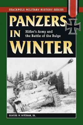 Panzers in Winter  by  Samuel W. Mitcham Jr.
