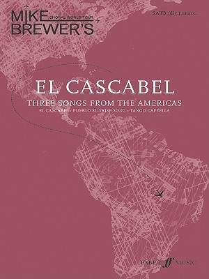 El Cascabel: Three Songs from the Americas  by  Alfred A. Knopf Publishing Company, Inc.