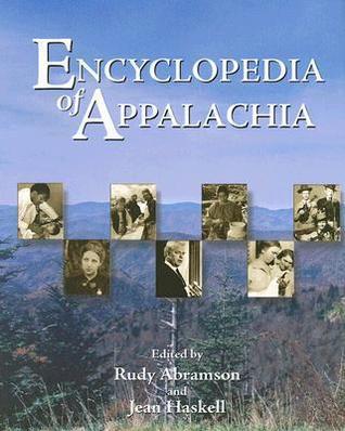 Encyclopedia of Appalachia  by  Rudy Abramson