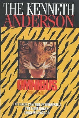 The Kenneth Anderson Omnibus Volume 2 Kenneth Anderson