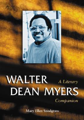 Walter Dean Myers Mary Ellen Snodgrass