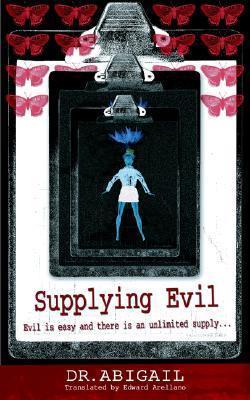 Supplying Evil  by  Abigail