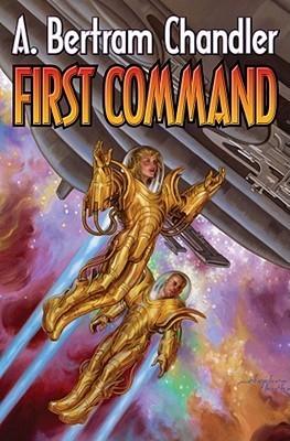 First Command  by  A. Bertram Chandler