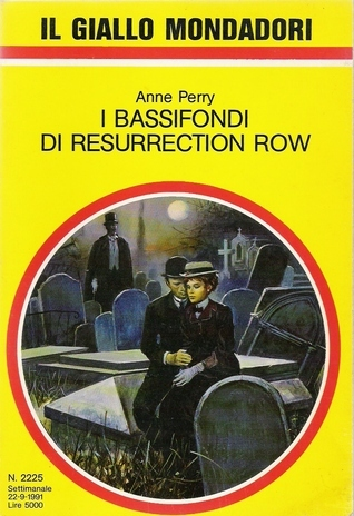I bassifondi di Resurrection Row  by  Anne Perry