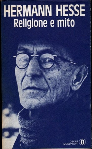Religione E Mito  by  Hermann Hesse