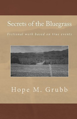 Secrets of the Bluegrass Hope M. Grubb