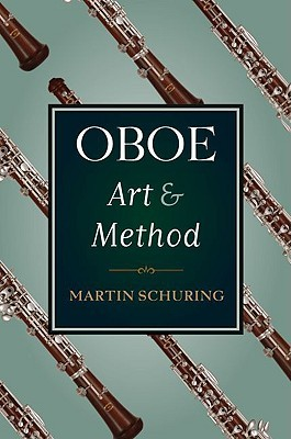 Oboe Art and Method  by  Martin Schuring