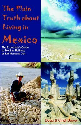 An American Expat in Mexicos Heartland  by  Doug Bower