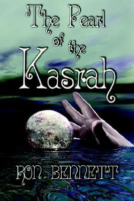 The Pearl of the Kasrah Ron Bennett