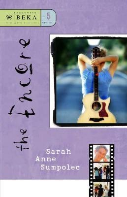The Encore  by  Sarah Anne Sumpolec