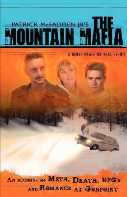 The Mountain Mafia  by  Patrick McFadden