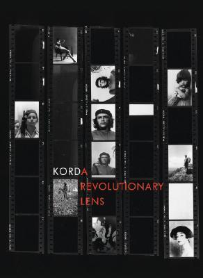 Alberto Korda: A Revolutionary Lens  by  Alberto Korda