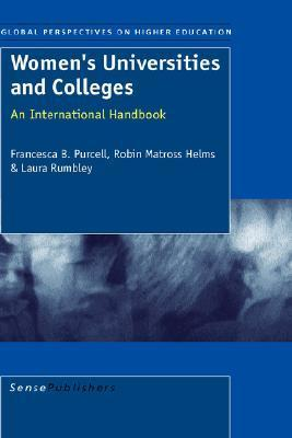 Womens Universities and Colleges  by  Francesca B. Purcell