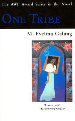 One Tribe M. Evelina Galang
