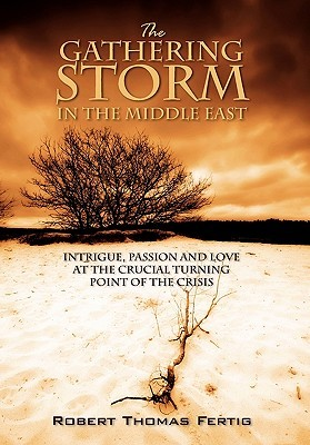 Quicksand: Espionage, Passion and Love During the Middle East Crisis  by  Robert Thomas Fertig