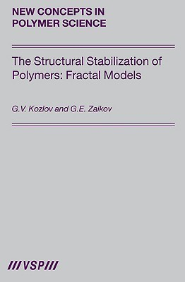 The Structural Stabilization Of Polymers: Fractal Models G.V. Kozlov