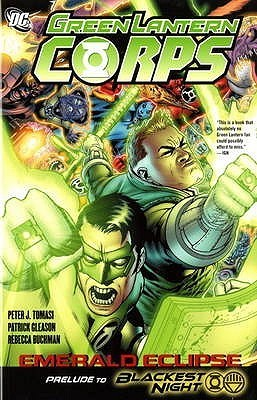 Green Lantern Corps: Emerald Eclipse  by  Patrick Gleason