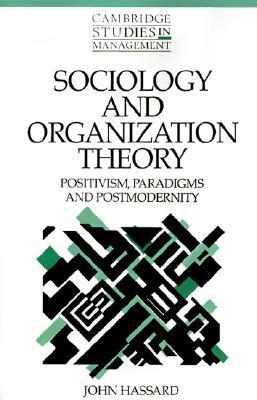 Postmodernism And Organizations John Hassard