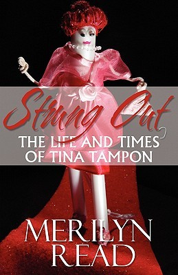 Strung Out: The Life and Times of Tina Tampon  by  Merilyn Read