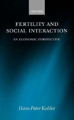 Fertility and Social Interaction: An Economic Perspective Hans-Peter Kohler
