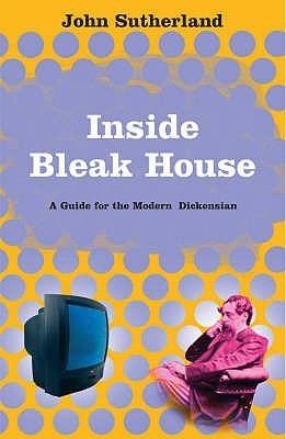 Inside Bleak House  by  John Sutherland