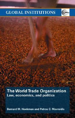 Development, Trade and the WTO: A Handbook  by  Bernard M. Hoekman